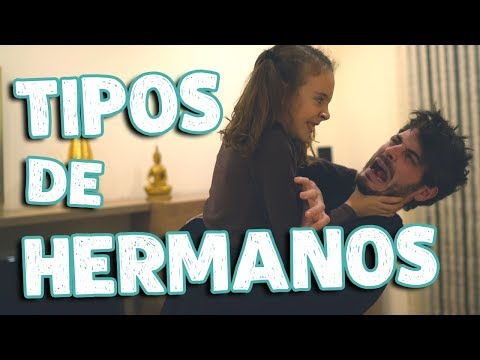 TIPOS DE HERMANOS | Antón Lofer