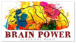 Classical Piano Music For Brain Power - Concentrate Study Focus Exam Instrumental Music