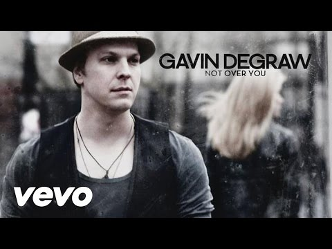 Gavin DeGraw - Not Over You (Audio + Lyrics)