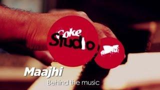 Maajhi - BTM - Hitesh Sonik, Sukhwinder Singh - Coke Studio @ MTV Season 3