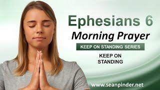 KEEP on STANDING - Morฑing Prayer