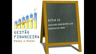 Aula 15 - Análise Descritiva de Dados no SPSS_Pesquisa em Educação Financeira