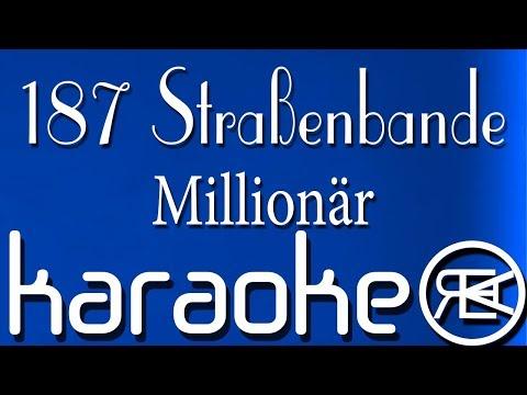 187 Straßenbande – Millionär (Karaoke Version)