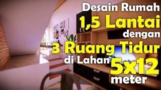 Desain Rumah 1,5 Lantai dengan 3 Ruang Tidur di Lahan 5x12