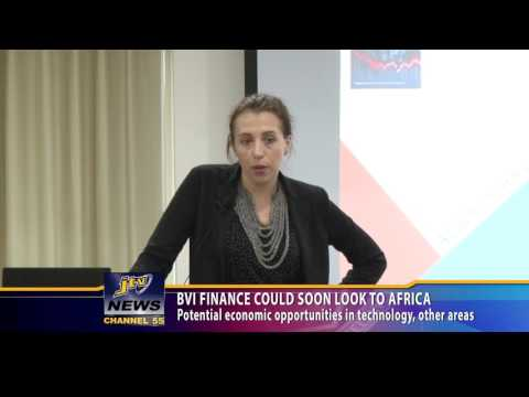 BVI Finance Could Soon Look To Africa