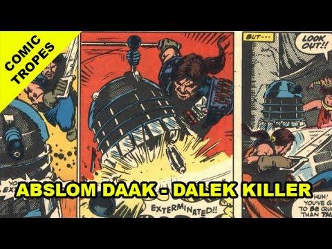 Comic Tropes 44: Doctor Who's Abslom Daak - Dalek Killer