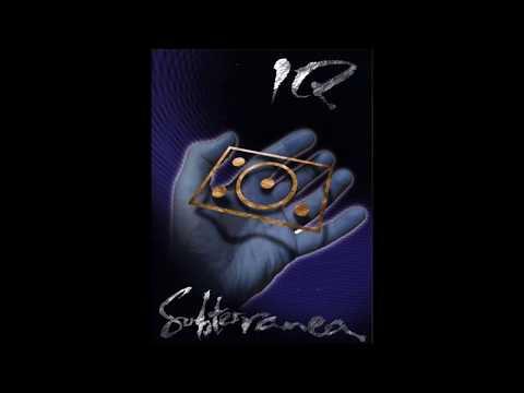 IQ - Subterranea (Full Album)