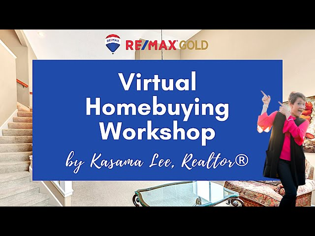 June 2020 Virtual Homebuyer Workshop | Kasama Lee, Napa and Solano Counties Realtor