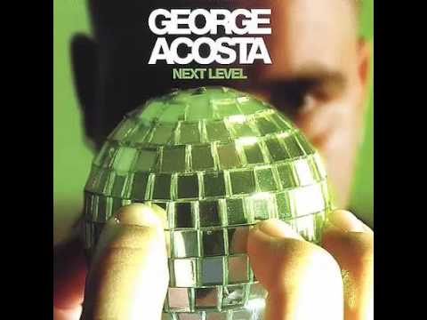 George Acosta - Next Level (Great Hits  )