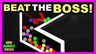 Beat the Boss marble race. I created a marble track where the kille...