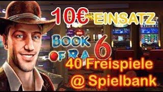 SPIELBANK 10€-fach 40 Freispiele BOOK OF RA 6