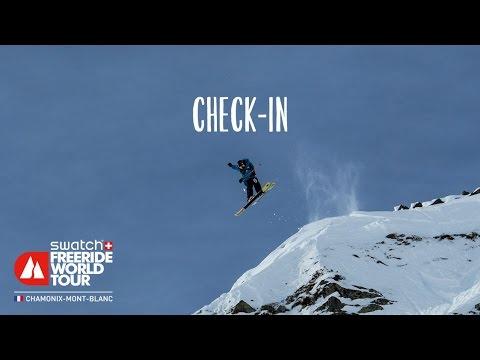 Check in - chamonix-mont-blanc - swatch freeride world tour 2016