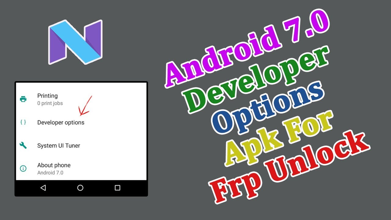 Android 7 0 Developer Options Apk For Frp Unlock | Mr Solution