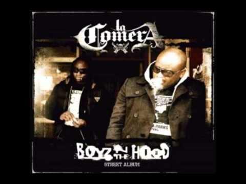 La Comera - Boyz In Da Hood