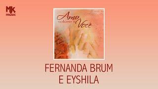 Fernanda Brum e Eyshila - Canção Para Minha Amiga