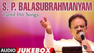 S P Balasubrahmanyam Birthday Special Jukebox    Tamil Hit Songs