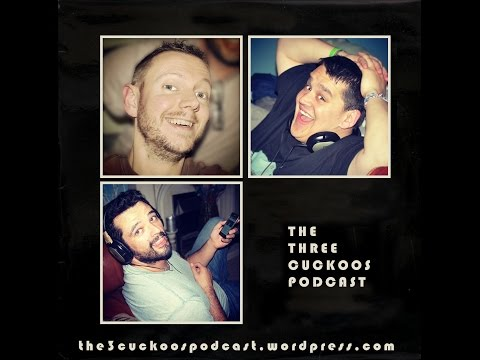 3 Cuckoos Podcast Number 27 - Right Here Waiting