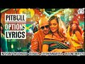 Pitbull - Options ft. Stephen Marley | Options lyrics | Best whatsapp status 2017