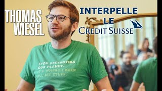 Thomas Wiesel interpelle le Credit Suisse