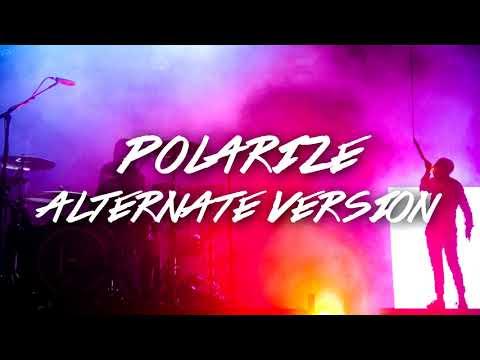 Polarize - Twenty One Pilots (Alternate Version)