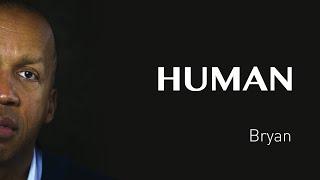 Bryan's interview - USA - #HUMAN