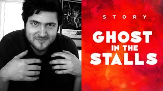 GHOST IN THE STALLS Thumbnail