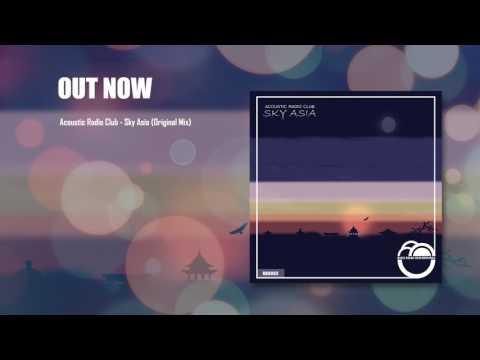 Acoustic Radio Club - Sky Asia (Original Mix)