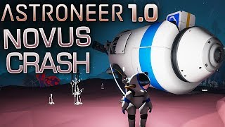 ASTRONEER 1.0 CRASH auf NOVUS Deutsch German Gameplay S03E52