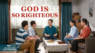 "Christian Testimony Video | ""God Is So Righteous"""