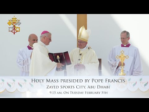 Holy Mass of Pope Francis in Abu Dhabi