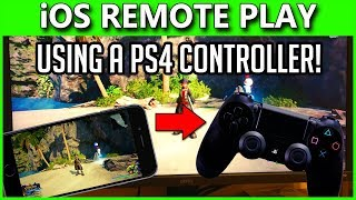 PlayStation 4 Remote Play On IOS How To Play With PS4 CONTROLLER On IPhone IPad 6 50 Update