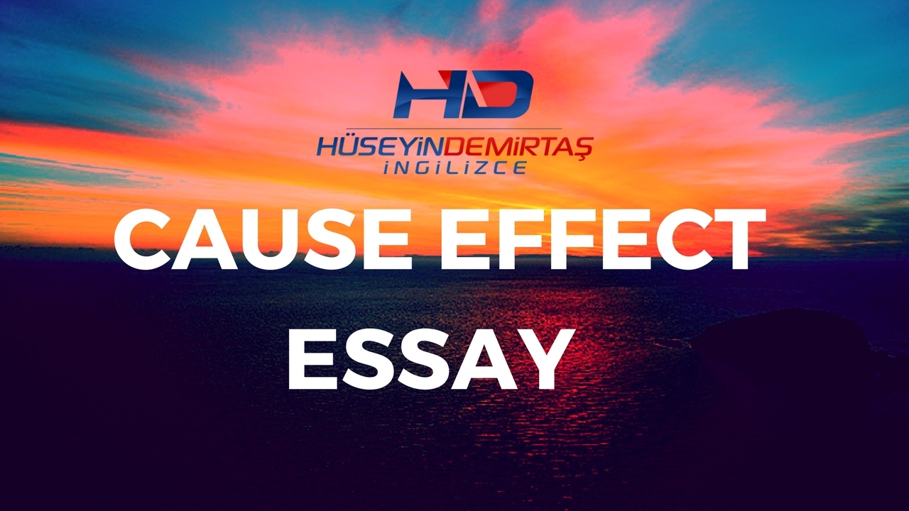 cause and effect essay nedir Cause / effect essay many phenomena, events, situations and trends can be better understood by describing their causes and effects the cause and effect essay explains what happens and why it happens cause / effect essay specific vocabulary obesity is a cause of.