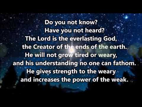 "Isaiah 40:27-31 ""Do you not know?"""