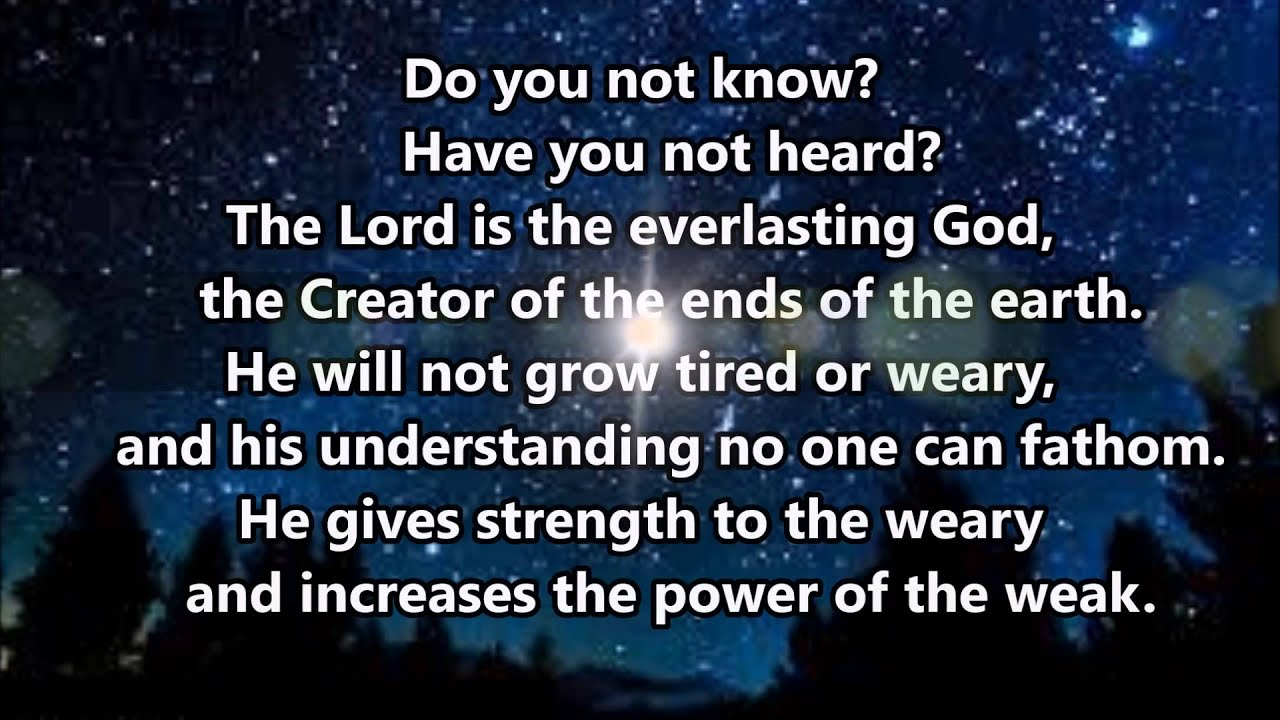 """Isaiah 40:27-31 """"Do you not know?"""" - YouTube"""