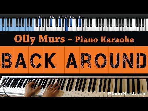 Olly Murs - Back Around - LOWER Key (Piano Karaoke / Sing Along)