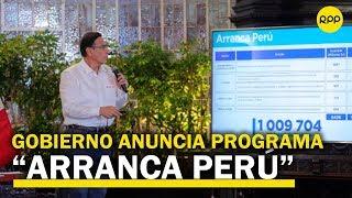 """¿En qué consiste """"Arranca Perú"""", el programa que generará más de un millón de empleos?"""