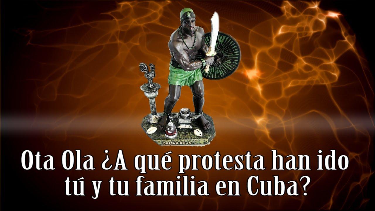 Ota Ola ¿A qué protesta han ido tú y tu familia en Cuba?