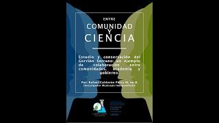 Estudio y cons. del Gorrión Serrano Un ejemplo de colaboración entre comunidades academia y gobierno