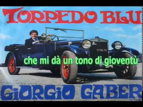 Giorgio Gaber - La Torpedo Blu (karaoke - fair use)