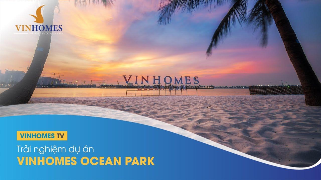 Video Clip : Trải nghiệm | Vinhomes Ocean Park | Xác lập kỷ lục Biển Hồ nhân tạo lớn nhất Đông Nam Á