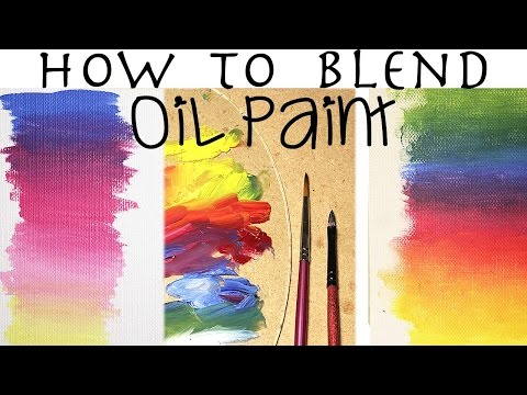 Oil Painting For Beginners | How To Blend Oil Paint