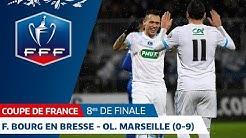 Coupe de France, 8es de finale : F. Bourg en Bresse-Ol. Marseille (0-9), les buts I FFF 2018