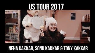 US TOUR 2017 - Neha Kakkar LIVE ft. Sonu Kakkar & Tony Kakkar | Tour Diary Episode 9 | Mediatronic