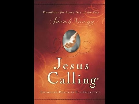 "Sarah Young ""Jesus Calling"" divine or demonic?"