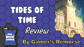 Tides of Time Review - with Gamers Remorse