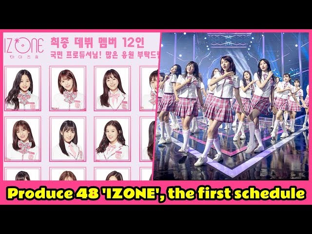 Produce 48 IZONE, the first schedule