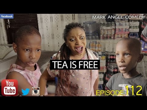 Very Funny Video: TEA IS FREE (Mark Angel Comedy) (Episode 112)