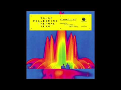 Sound Pellegrino Thermal Team - I Be