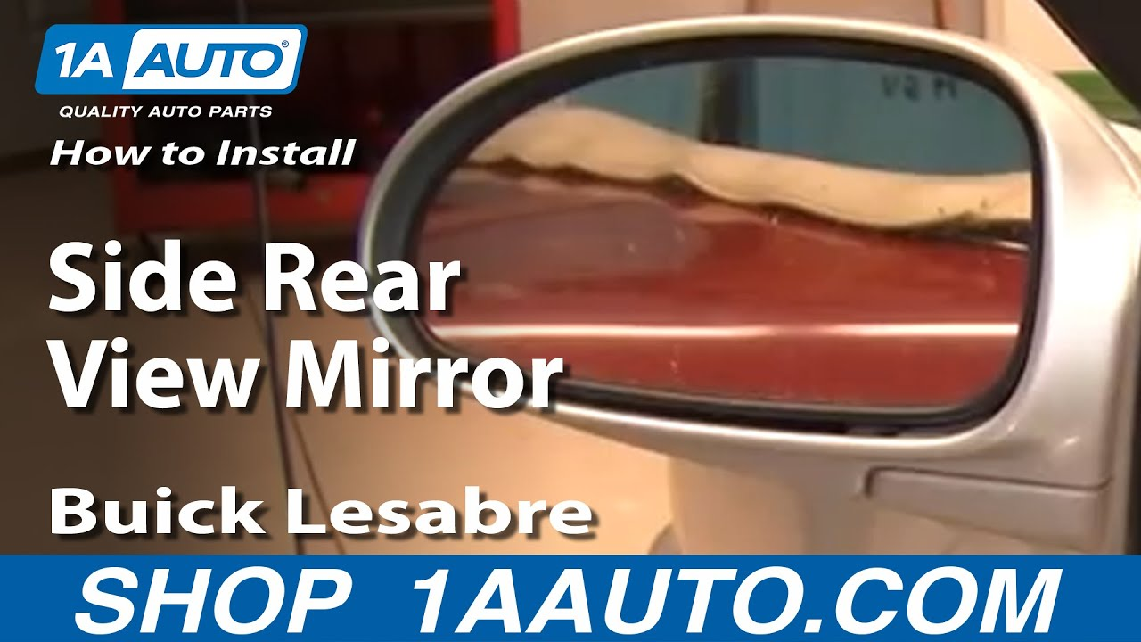 How To Replace Side Rear View Mirror 02 05 Buick Lesabre