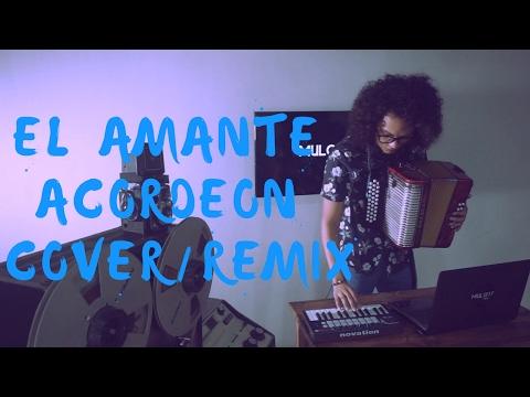 El Amante - Nicky Jam Mulett acordeón remixcover